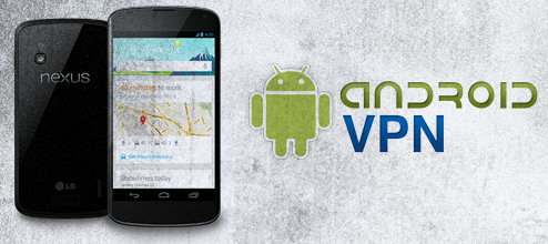 Nexus 4 VPN - How to setup a VPN on Nexus 4?