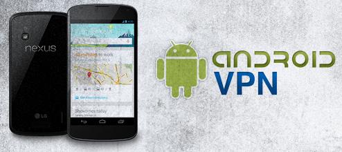 Nexus 4 VPN - How to setup a VPN on Nexus 4?